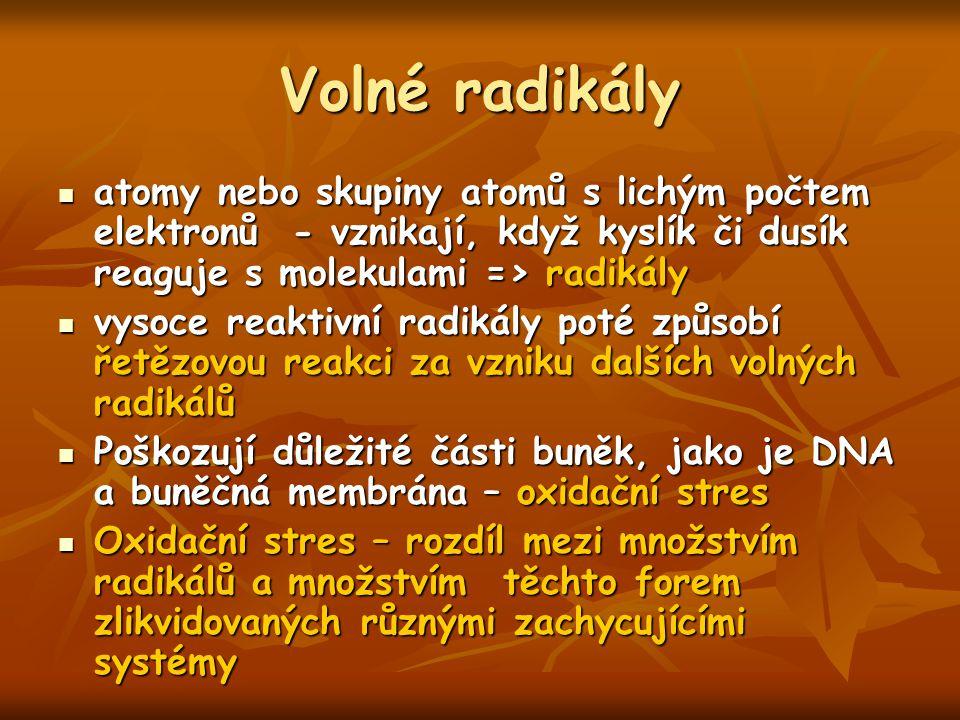 Volné radikály atomy nebo skupiny atomů s lichým počtem elektronů - vznikají, když kyslík či dusík reaguje s molekulami => radikály atomy nebo skupiny