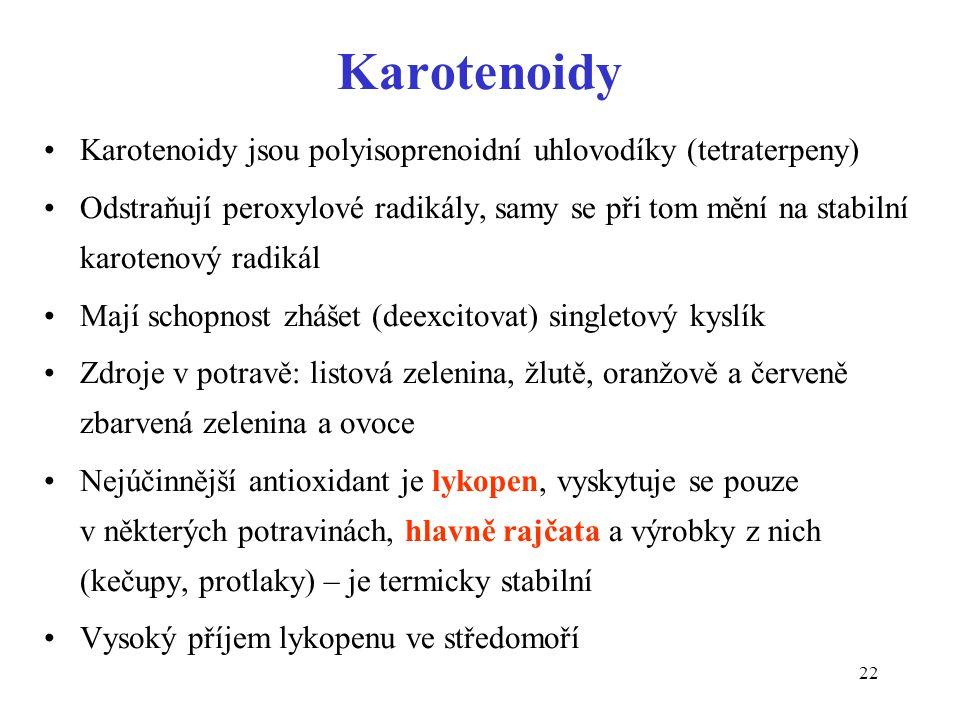 22 Karotenoidy Karotenoidy jsou polyisoprenoidní uhlovodíky (tetraterpeny) Odstraňují peroxylové radikály, samy se při tom mění na stabilní karotenový