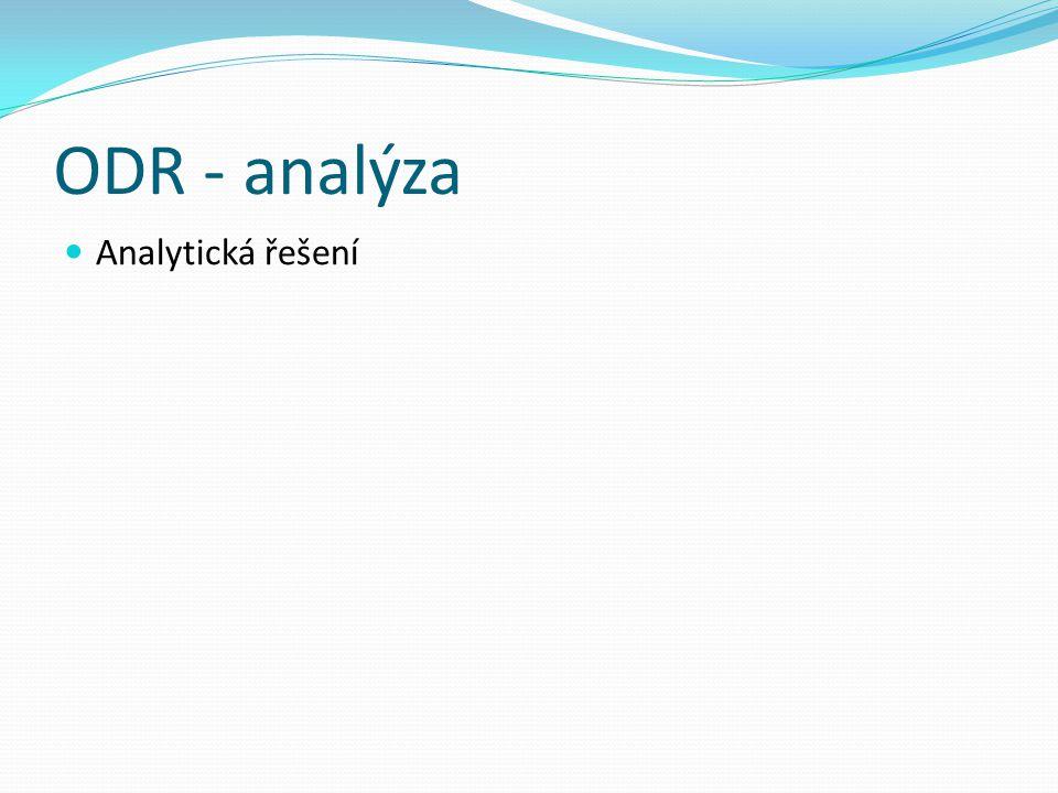 ODR - analýza Analytická řešení