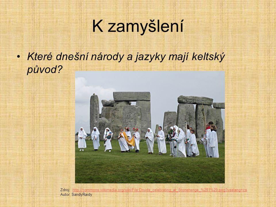Keltové a Brno Zdroj: http://mojebrno.wz.cz/inka--morava-keltove- bronzova-zviratka.jpghttp://mojebrno.wz.cz/inka--morava-keltove- bronzova-zviratka.jpg Zdroj: http://mojebrno.wz.cz/inka--morava-keltove-konvice- malomerice-b.jpghttp://mojebrno.wz.cz/inka--morava-keltove-konvice- malomerice-b.jpg