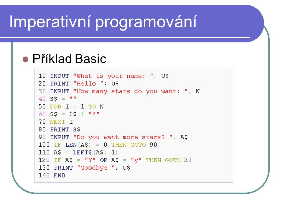 Imperativní programování Příklad Basic