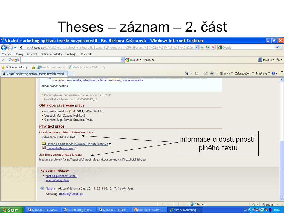 Theses – záznam – 2. část Informace o dostupnosti plného textu