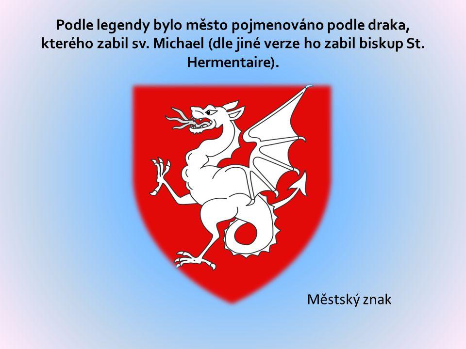 Podle legendy bylo město pojmenováno podle draka, kterého zabil sv.