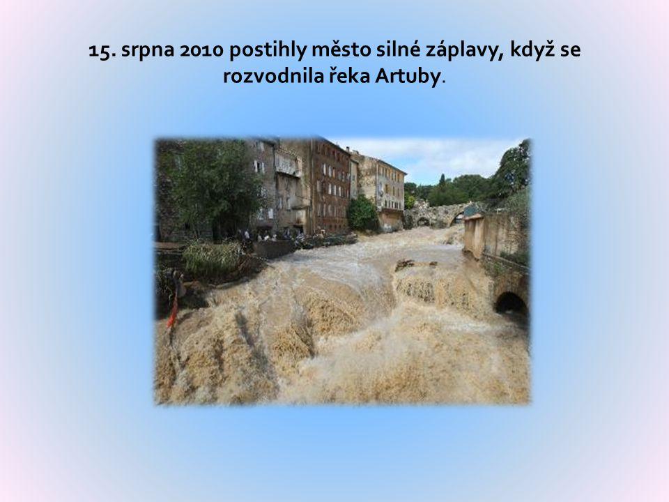 15. srpna 2010 postihly město silné záplavy, když se rozvodnila řeka Artuby.