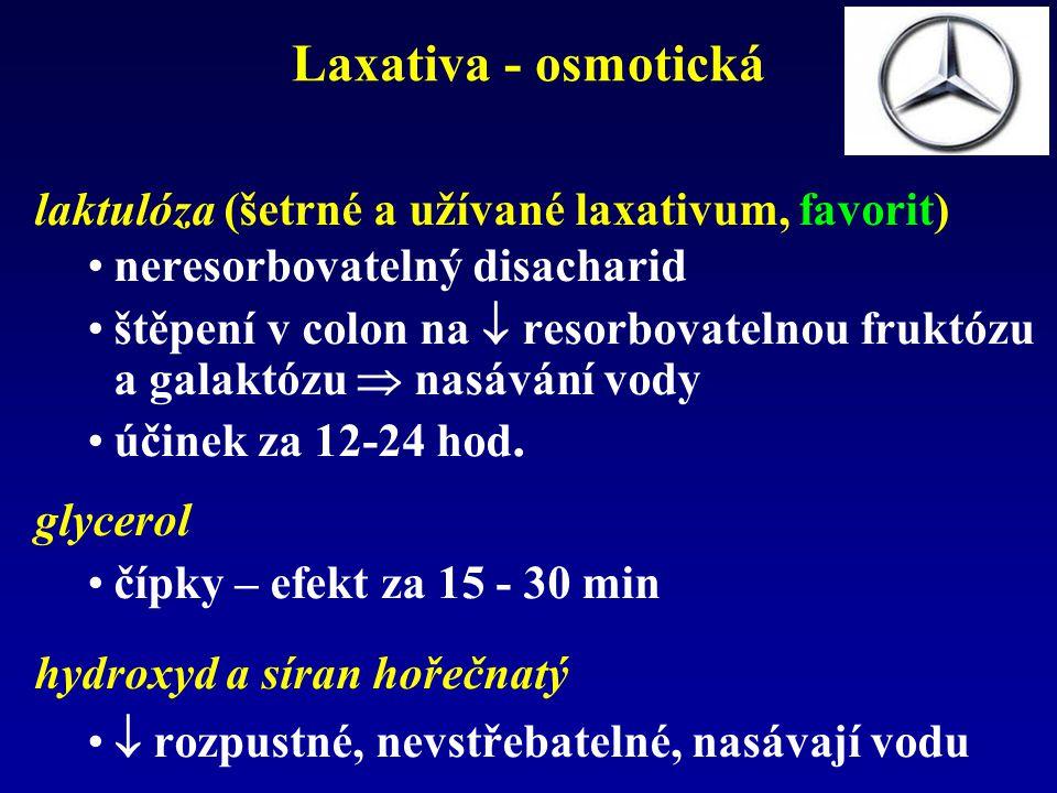 Laxativa - osmotická laktulóza (šetrné a užívané laxativum, favorit) neresorbovatelný disacharid štěpení v colon na  resorbovatelnou fruktózu a galaktózu  nasávání vody účinek za 12-24 hod.