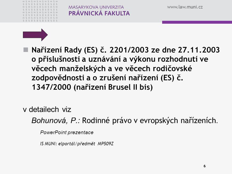 www.law.muni.cz 6 Nařízení Rady (ES) č.