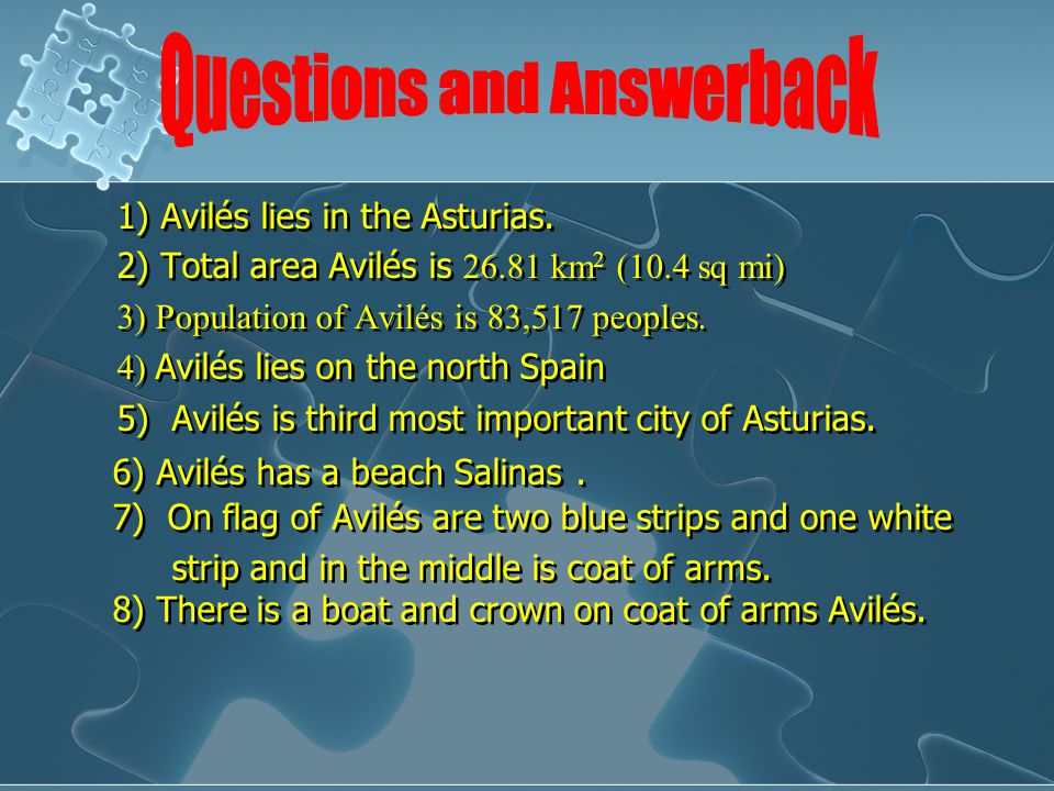 1) Avilés lies in the Asturias. 2) Total area Avilés is 26.81 km 2 (10.4 sq mi) 3) Population of Avilés is 83,517 peoples. 4) Avilés lies on the north