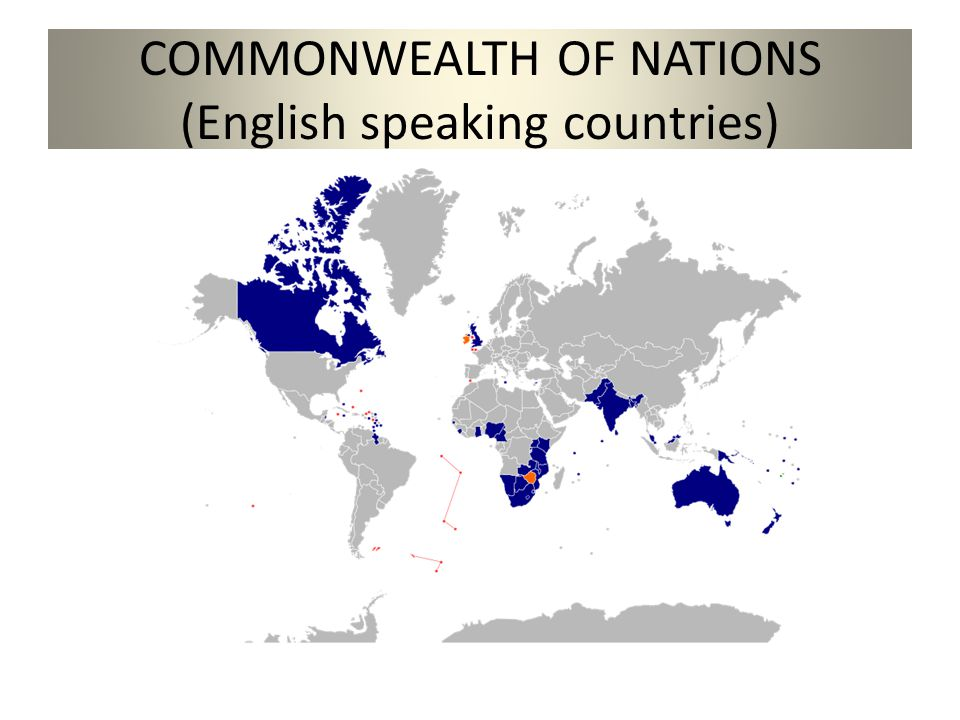 COMMONWEALTH OF NATIONS (English speaking countries)