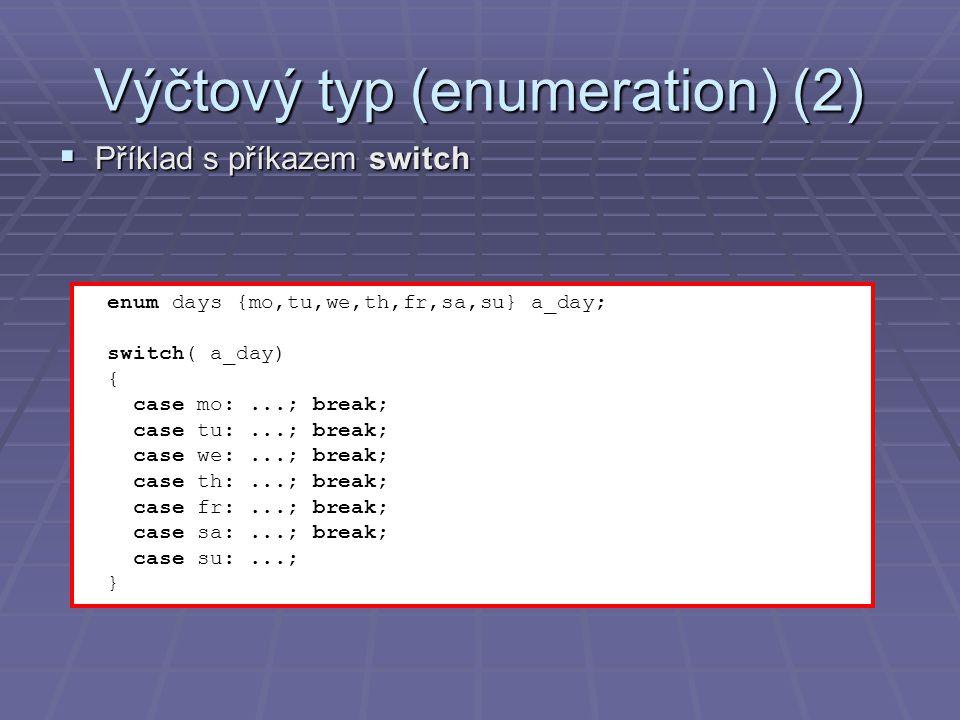 Dynamické proměnné (1)  Statické proměnné  Alokaci a uvolnění paměťového místa si řídí sám překladač jazyka  Velikost alokovaného místa musí být definována v době překladu programu  Alokace proměnných na zásobníku, uvolnění na konci bloku/programu  Dynamické proměnné  Alokaci a uvolnění paměťového místa řídí autor programu pomocí funkcí malloc – alokace paměti a free – uvolnění paměti  Velikost alokovaného místa lze za běhu měnit pomocí funkce realloc  Funkce jsou definovány v knihovně  Funkce jsou definovány v knihovně  Paměť je alokována z oblasti tzv.