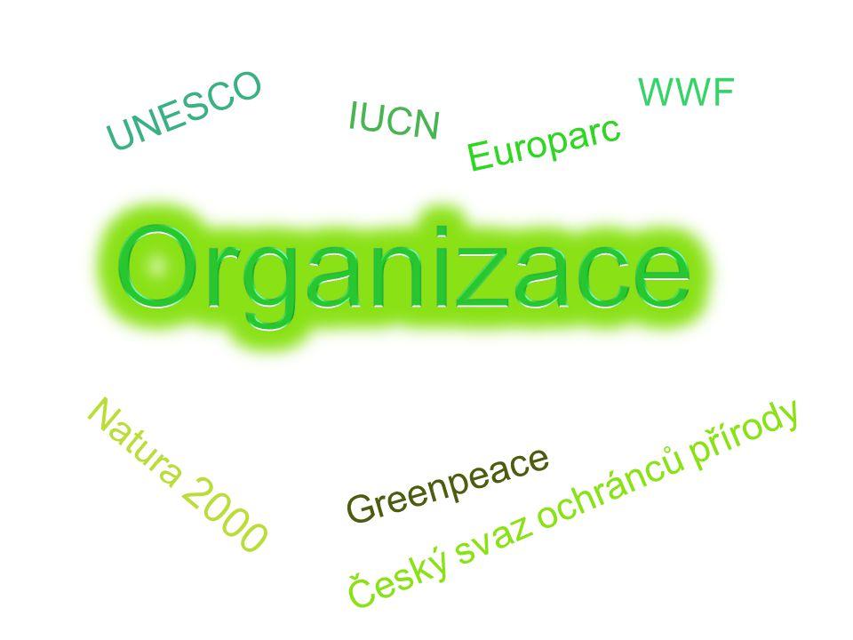 Natura 2000 UNESCO IUCN Greenpeace Český svaz ochránců přírody Europarc WWF
