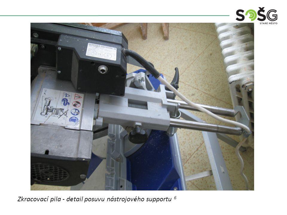 Vícekotoučová rozřezávací pila PWR 201 TOS Svitavy - detail Zkracovací pila - detail posuvu nástrojového supportu 6