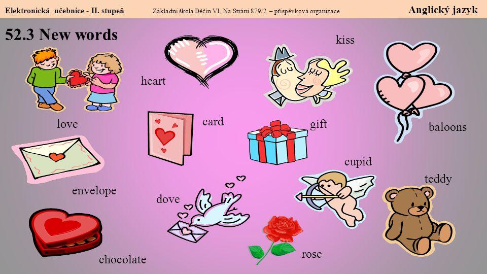 52.4 Something more about Valentine's Day Elektronická učebnice - II.