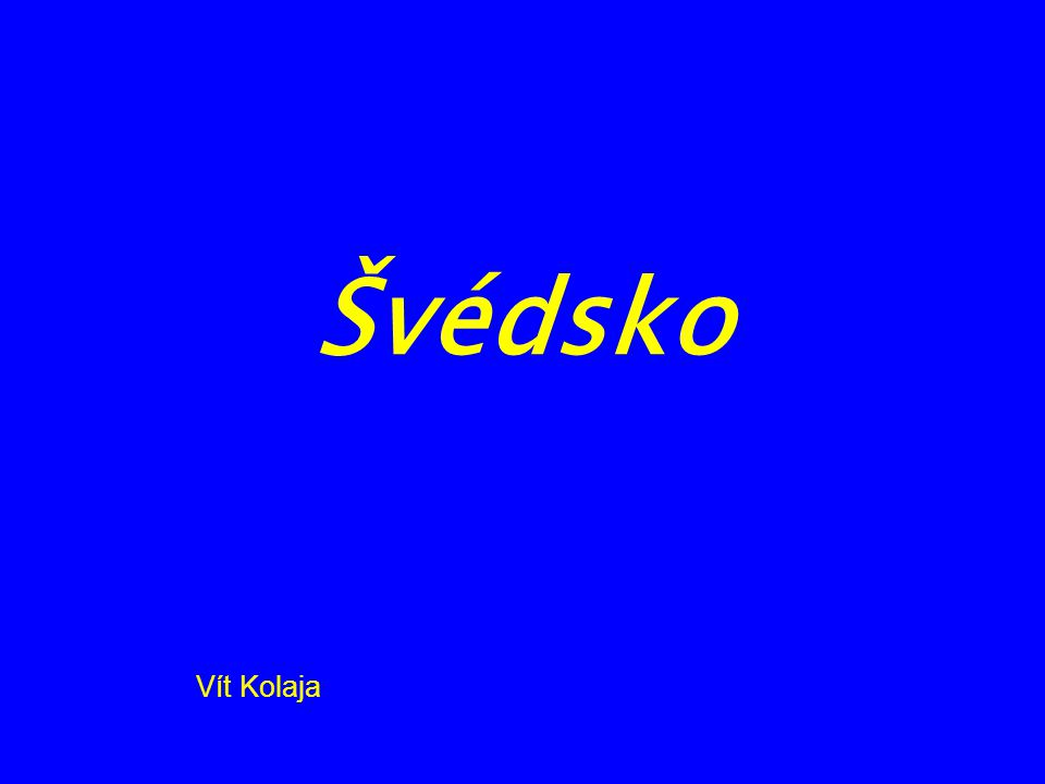 Švédsko Vít Kolaja