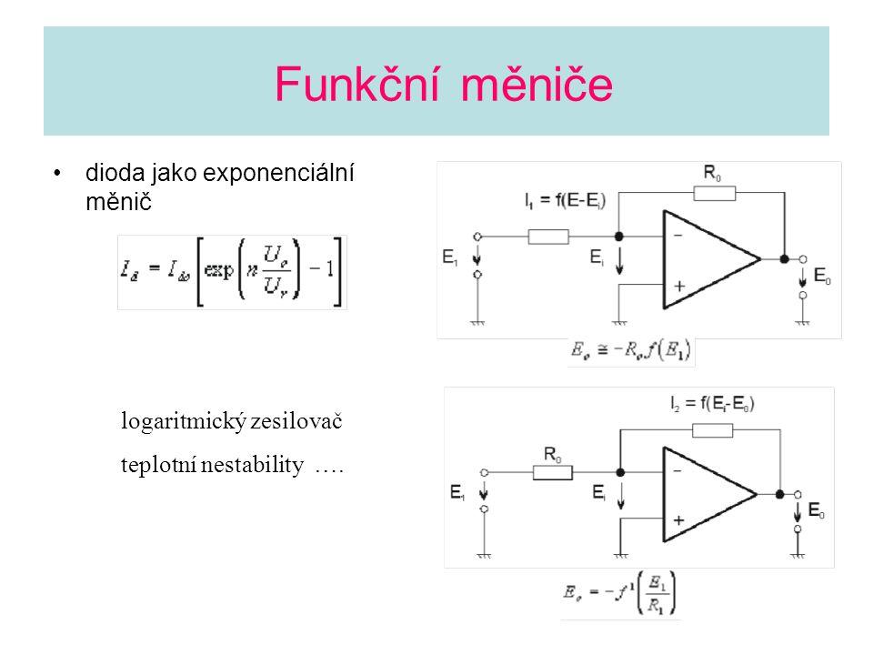 Funkční měniče dioda jako exponenciální měnič logaritmický zesilovač teplotní nestability ….