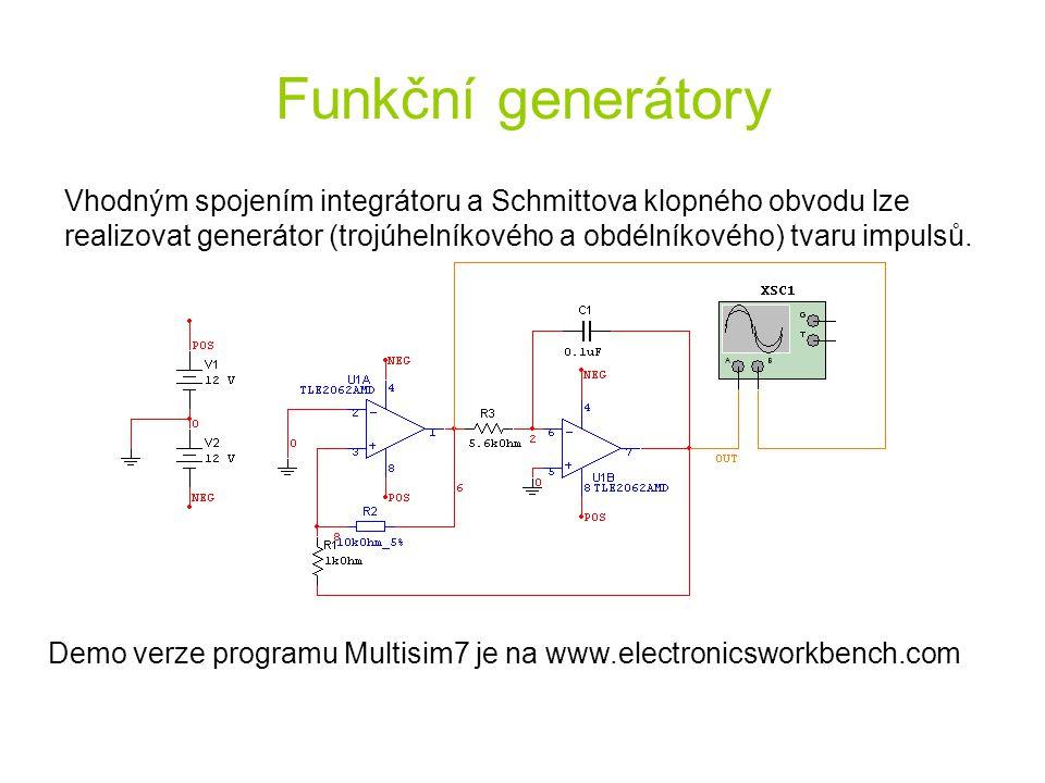 Funkční generátory Vhodným spojením integrátoru a Schmittova klopného obvodu lze realizovat generátor (trojúhelníkového a obdélníkového) tvaru impulsů