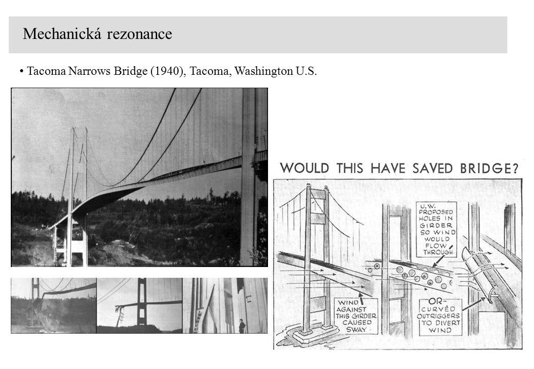 Mechanická rezonance Tacoma Narrows Bridge (1940), Tacoma, Washington U.S.