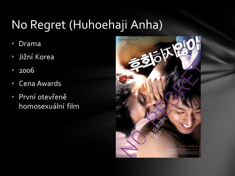 Drama Jižní Korea 2006 Cena Awards První otevřeně homosexuální film No Regret (Huhoehaji Anha)