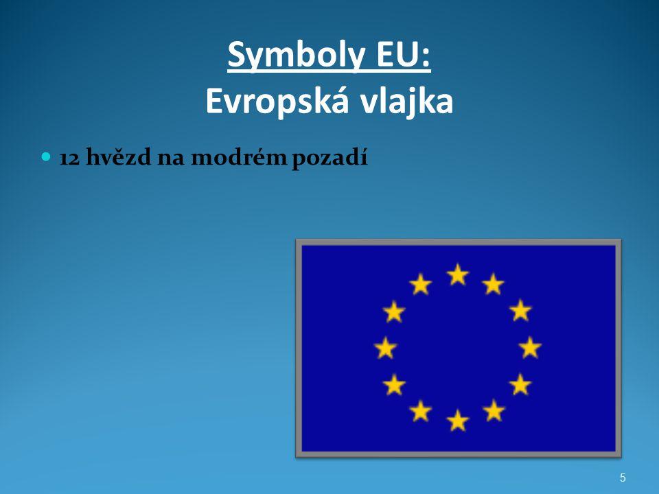 Symboly EU: Evropská vlajka 12 hvězd na modrém pozadí 5
