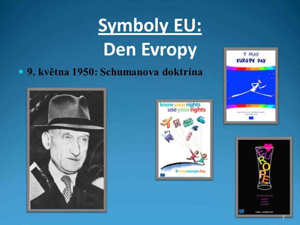 Symboly EU: Den Evropy 9. května 1950: Schumanova doktrína 7