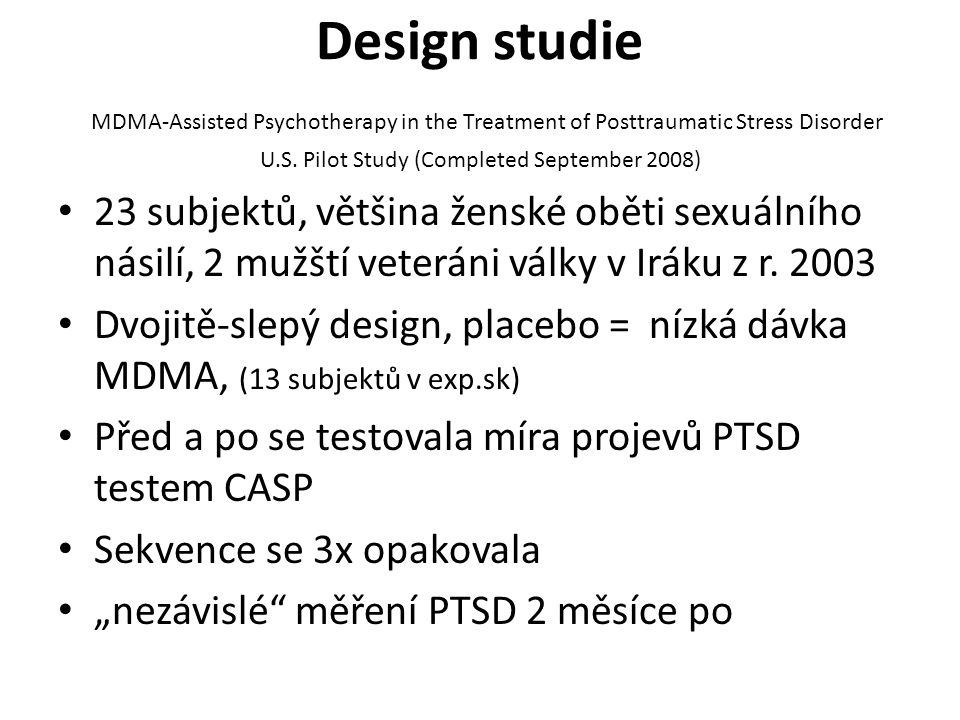 Design studie MDMA-Assisted Psychotherapy in the Treatment of Posttraumatic Stress Disorder U.S.