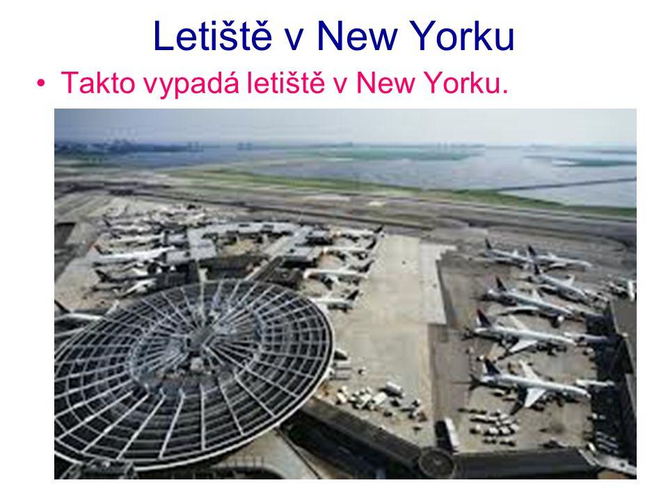 Letiště v New Yorku Takto vypadá letiště v New Yorku.
