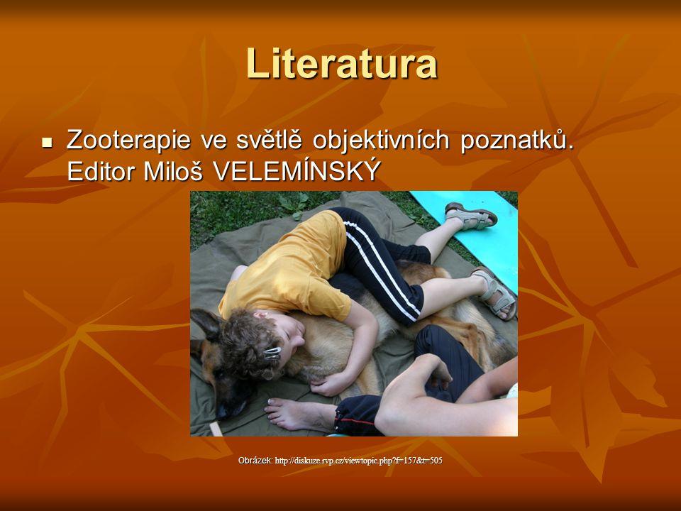 Literatura Zooterapie ve světlě objektivních poznatků. Editor Miloš VELEMÍNSKÝ Zooterapie ve světlě objektivních poznatků. Editor Miloš VELEMÍNSKÝ Obr