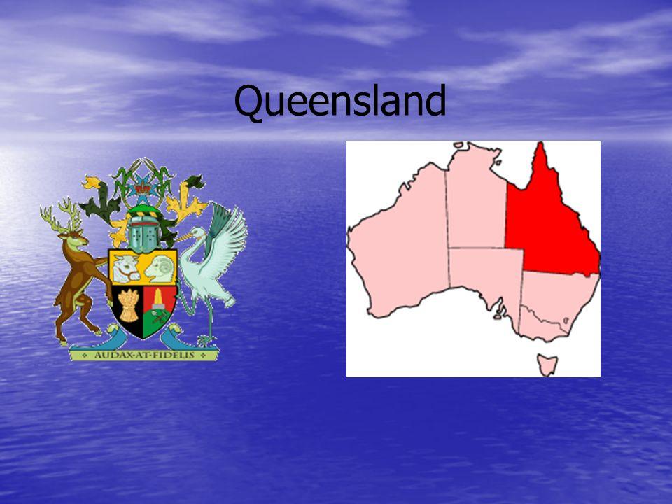 Hlavní Město-Brisbane V Queenslandu na Yorském pol.leží mys York Zajímavosti Queensland obeplouvá Tasmánovo a Koralové moře Na Velké Útesové Bariéře se vyskytují mnoho korálů a mušli díky mixu teplých a studených proudů, ale nevýhoda je velký výskyt žraloků.