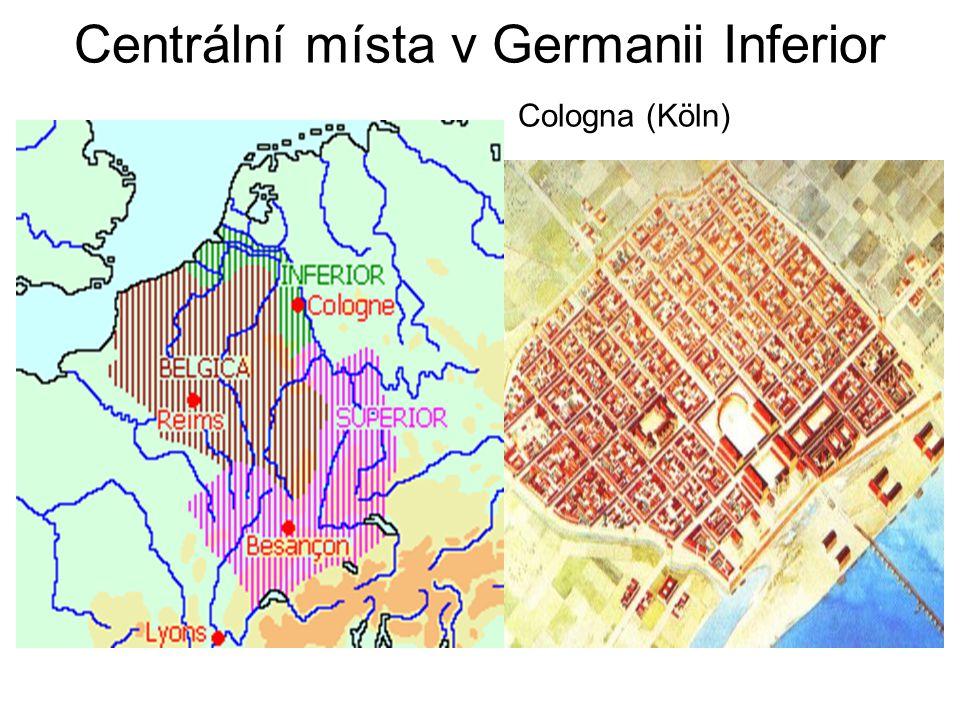 Centrální místa v Germanii Inferior Cologna (Köln)