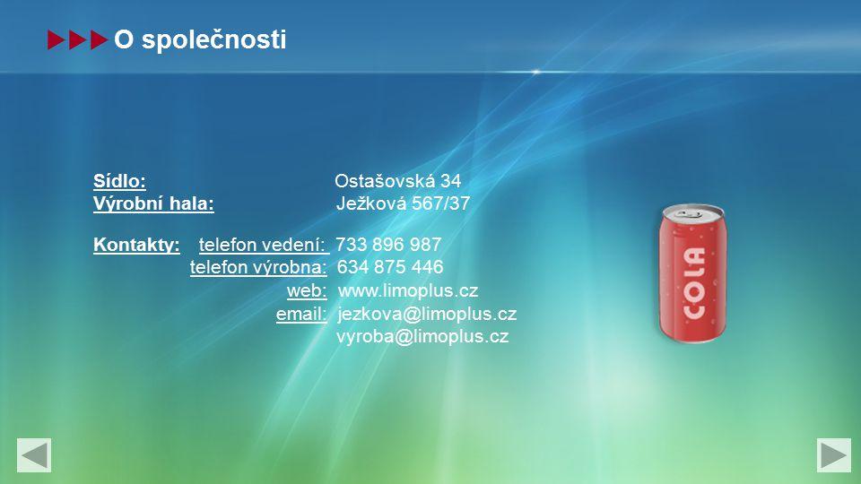  O společnosti Sídlo: Ostašovská 34 Výrobní hala: Ježková 567/37 Kontakty: telefon vedení: 733 896 987 telefon výrobna: 634 875 446 web: www.limoplus.cz email: jezkova@limoplus.cz vyroba@limoplus.cz
