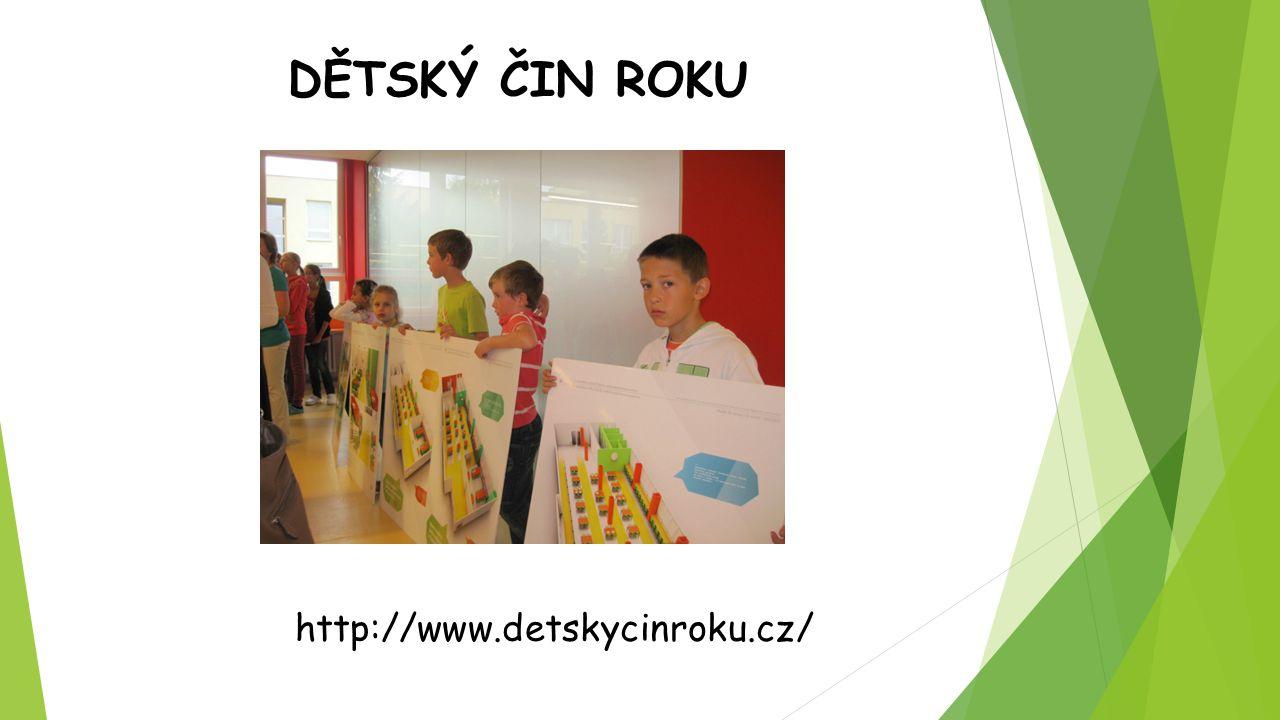 DĚTSKÝ ČIN ROKU http://www.detskycinroku.cz/