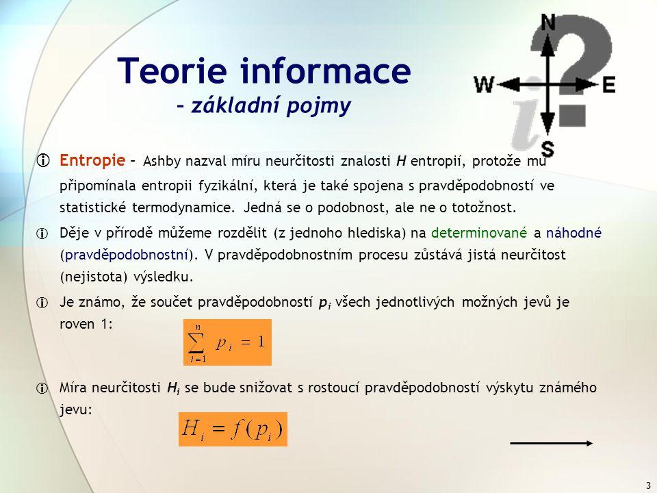2 Teorie informace – definice  Informace (jedno z nejpoužívanějších slov moderní doby)  Shannonova definice: Nehmotný fenomén, který odstraňuje neur