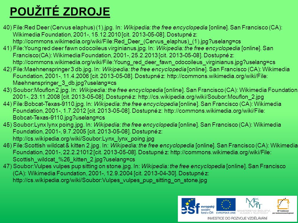 POUŽITÉ ZDROJE 31) Soubor:Ilder.jpg. In: Wikipedia: the free encyclopedia [online]. San Francisco (CA): Wikimedia Foundation, 2001-, 31.10.2005 [cit.