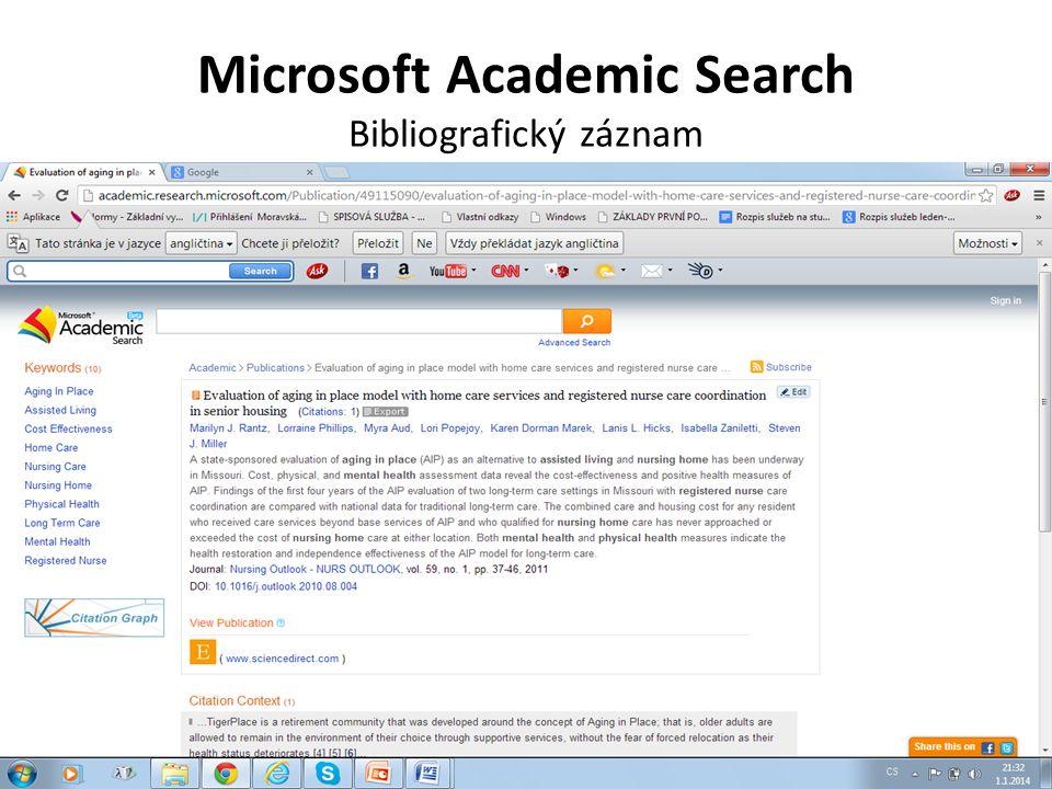Microsoft Academic Search Pokročilé vyhledávání 1.Napsat vyhledávací výrazy do hlavního rešeršního pole.