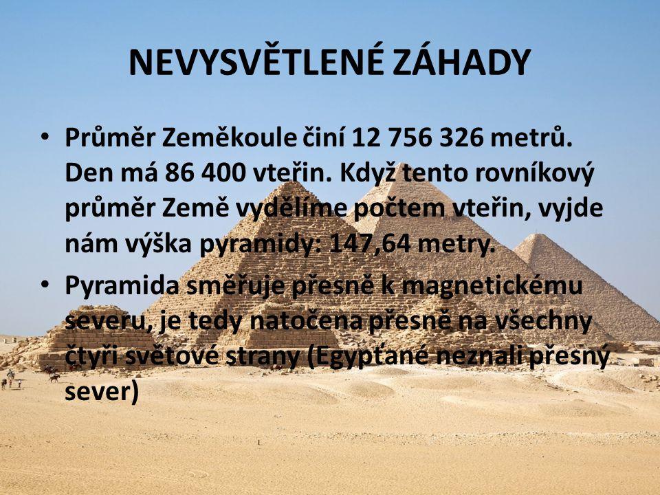 NEVYSVĚTLENÉ ZÁHADY Průměr Zeměkoule činí 12 756 326 metrů. Den má 86 400 vteřin. Když tento rovníkový průměr Země vydělíme počtem vteřin, vyjde nám v