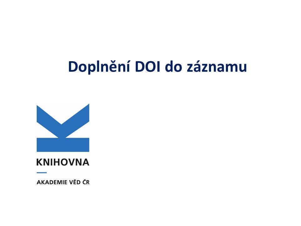 DOI DOI (zkratka anglického Digital Object Identifier) je komerční centralizovaný systém pro identifikaci copyrightem chráněných děl přístupných v digitální podobě, jako jsou např.
