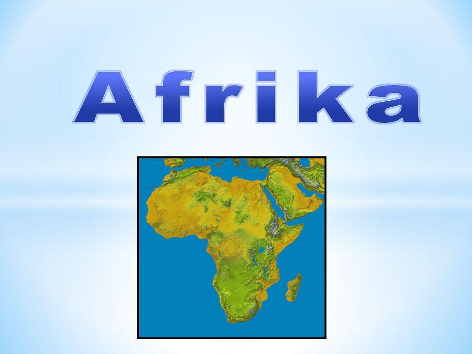 * Africký světadíl se rozkládá na severní a jižní polokouli po obou stranách rovníku.