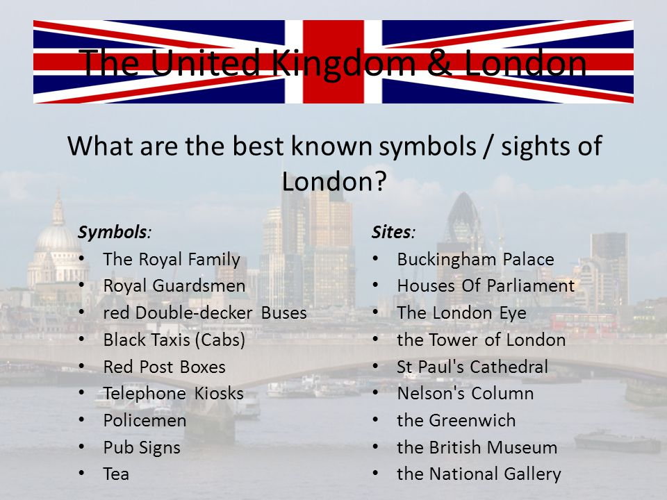 What are the best known symbols / sights of London.