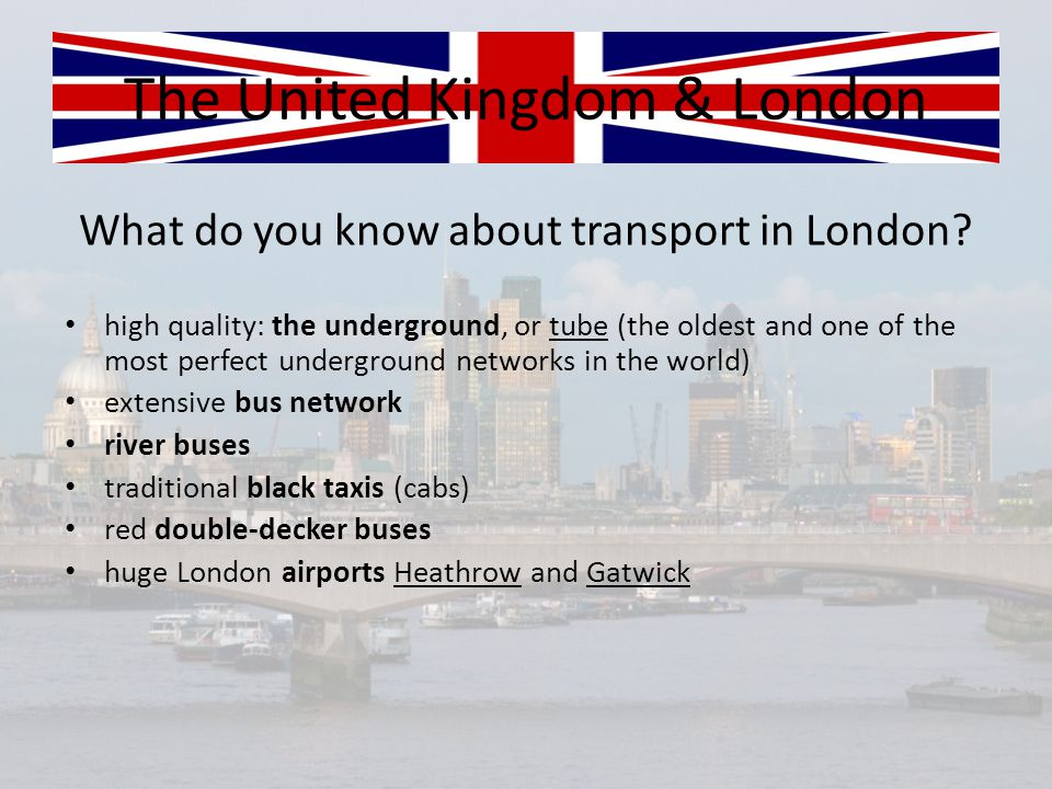 What do you know about transport in London.