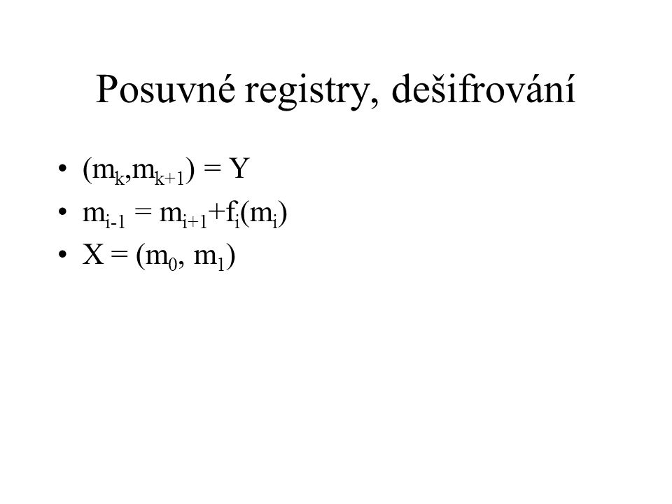 Symetrické šifry Všechny dnes používané jsou založené na Feistlově principu DES,AES,3DES IDEA (International Data Encryptin Algorithm, 1991), pro nekomerční účely volně šiřitelný algoritmus, Xuejia Lai, Švýcarsko