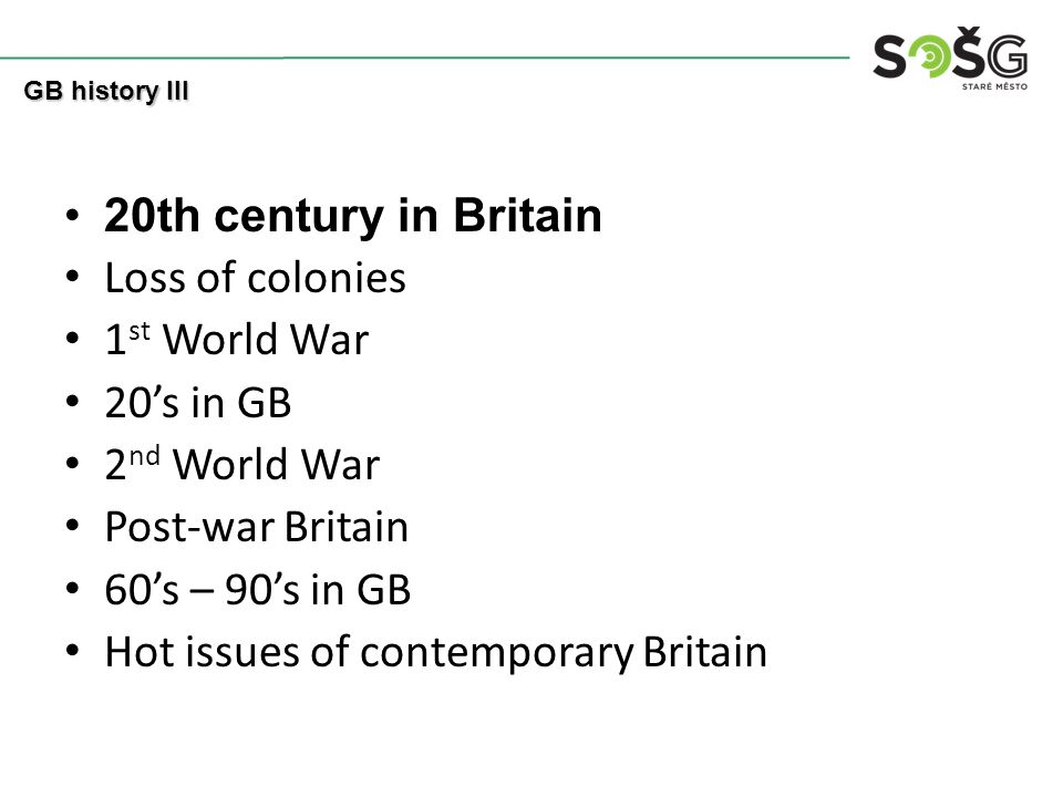 Loss of colonies 1901 – Queen victoria died (some ppl got happy) Empire was losing power.
