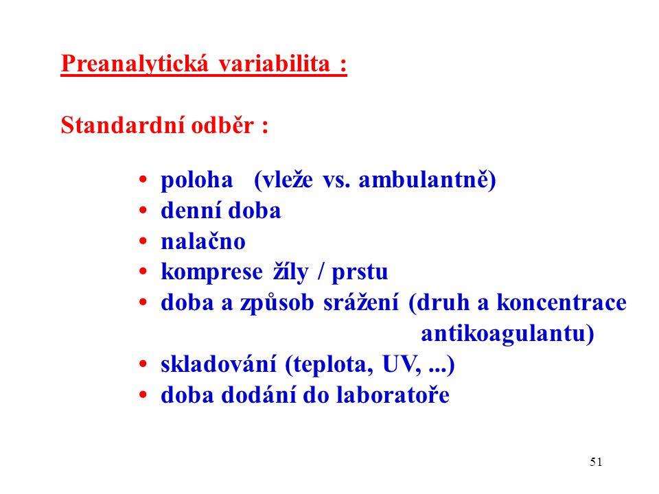51 Preanalytická variabilita : Standardní odběr : poloha (vleže vs.