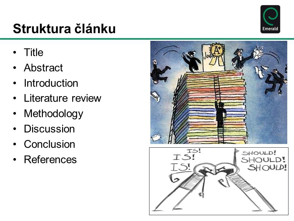 Struktura článku Title Abstract Introduction Literature review Methodology Discussion Conclusion References