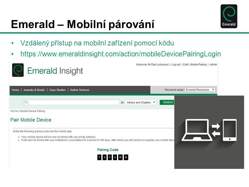 Emerald – Mobilní párování Vzdálený přístup na mobilní zařízení pomocí kódu https://www.emeraldinsight.com/action/mobileDevicePairingLogin