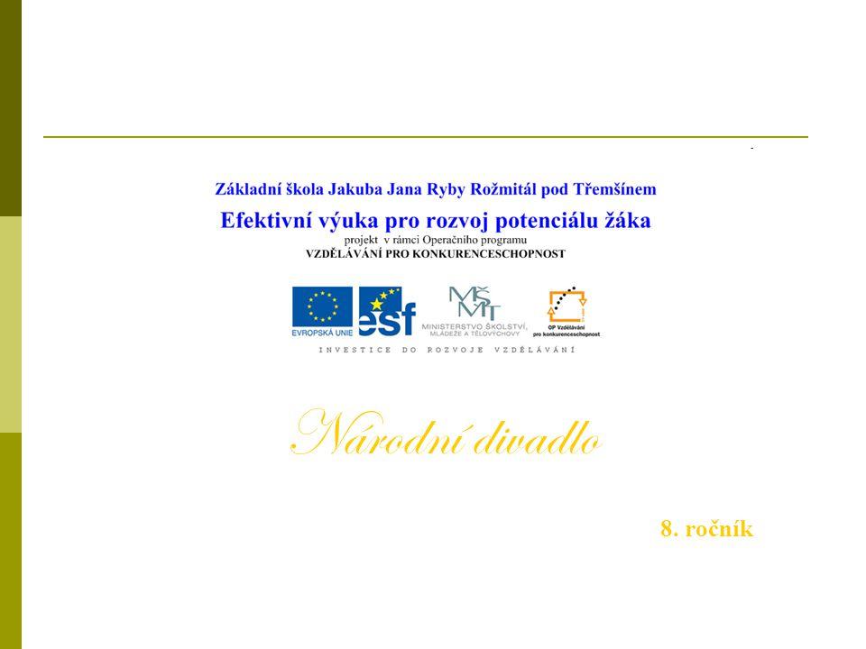 Národní divadlo 8. ročník