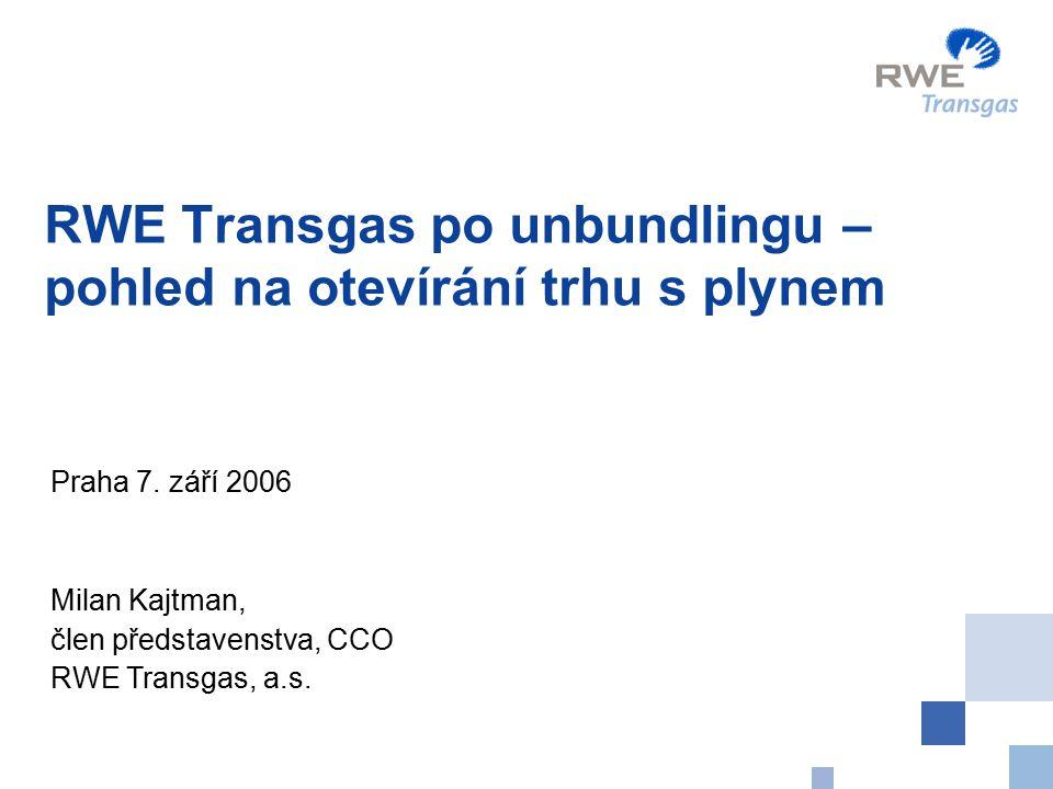 RWE Transgas po unbundlingu – pohled na otevírání trhu s plynem Praha 7.