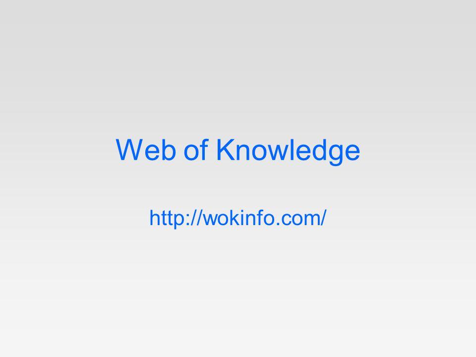 Web of Knowledge http://wokinfo.com/