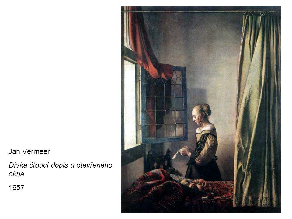 Jan Vermeer Dívka čtoucí dopis u otevřeného okna 1657