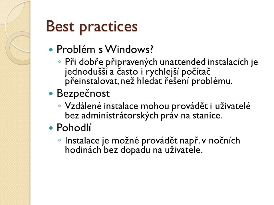 Best practices Problém s Windows.