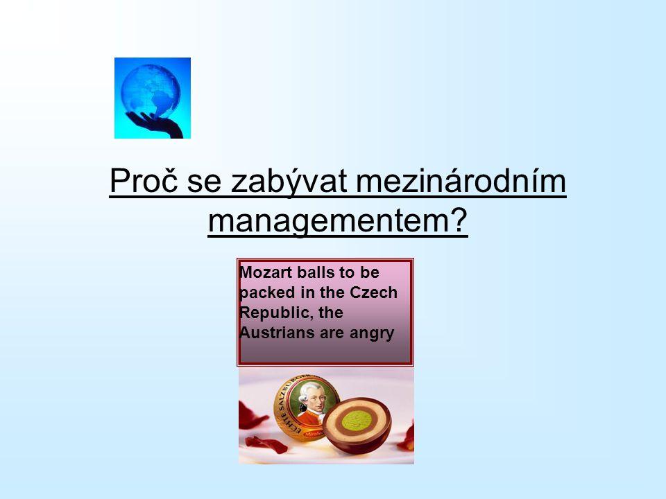 Proč se zabývat mezinárodním managementem.
