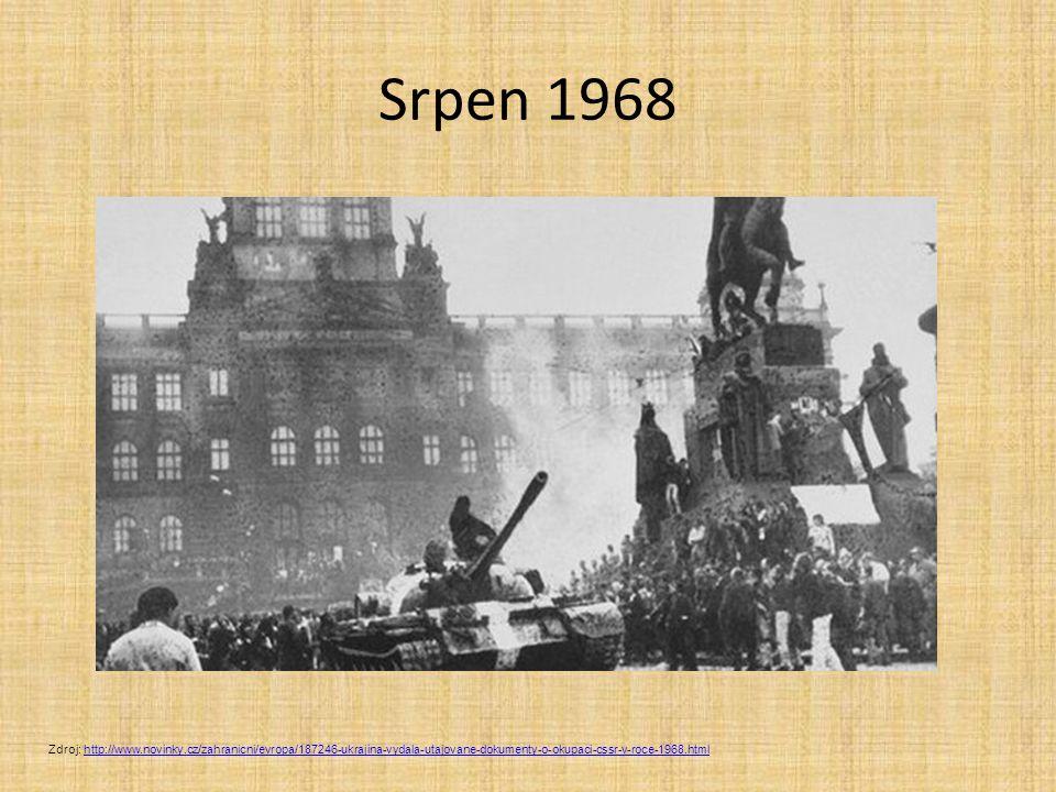 Srpen 1968 Zdroj: http://www.novinky.cz/zahranicni/evropa/187246-ukrajina-vydala-utajovane-dokumenty-o-okupaci-cssr-v-roce-1968.htmlhttp://www.novinky.cz/zahranicni/evropa/187246-ukrajina-vydala-utajovane-dokumenty-o-okupaci-cssr-v-roce-1968.html